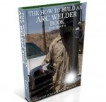Arc Welder, DIY How to Build book at diySufficient.com only $4.99