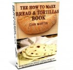 Bread & Tortillas, DIY How to Make book at diySufficient.com only $4.99