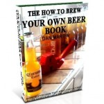 Brew Your Own Beer, DIY How to Build book at diySufficient.com only $4.99