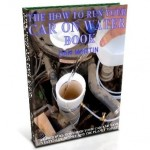 Run Your Car on Water, How to book at diySufficient.com only $4.99