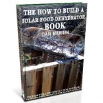 Solar Dehydrator, DIY How to Build book at diySufficient.com only $4.99